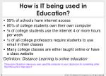 how is it being used in education