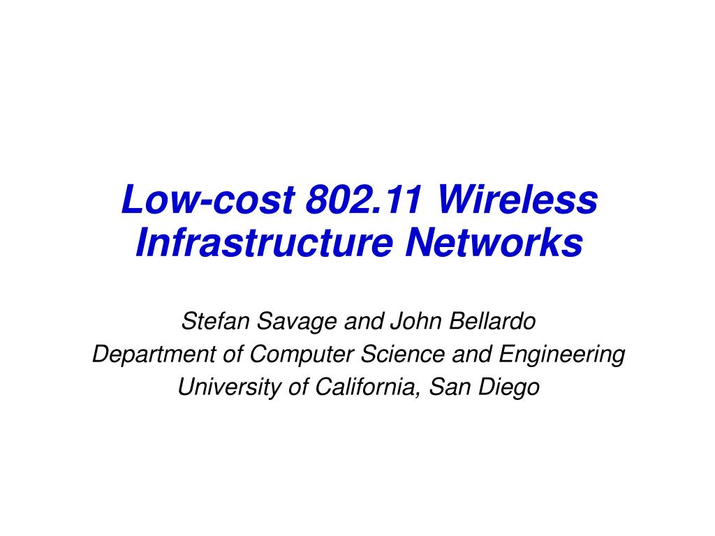 low cost 802 11 wireless infrastructure networks l.