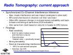 radio tomography current approach