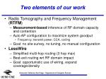 two elements of our work