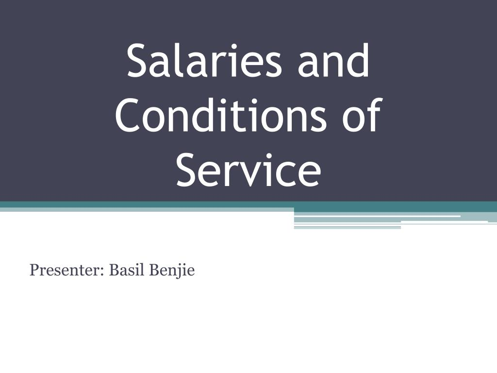 salaries and conditions of service l.