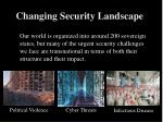 changing security landscape3