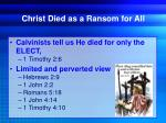 christ died as a ransom for all