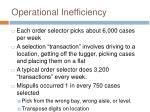 operational inefficiency