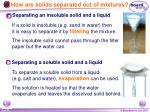 how are solids separated out of mixtures