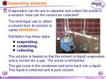 separating solvents