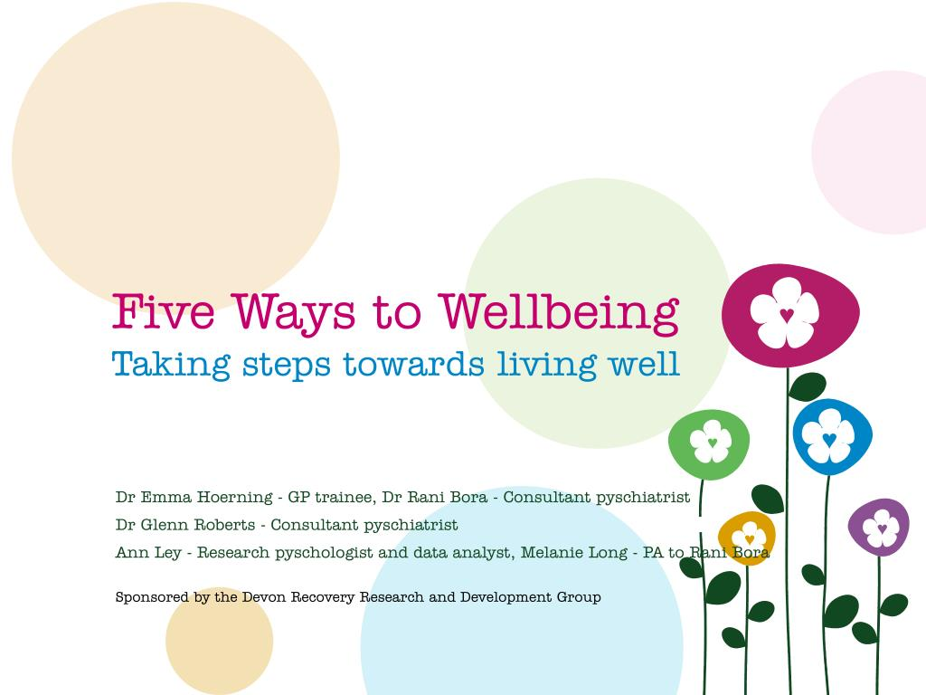 five ways to wellbeing taking steps towards living well l.