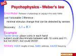 psychophysics weber s law