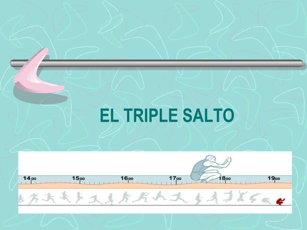 EL TRIPLE SALTO