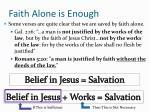 faith alone is enough