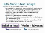 faith alone is not enough
