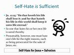 self hate is sufficient