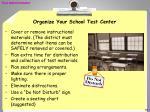 organize your school test center
