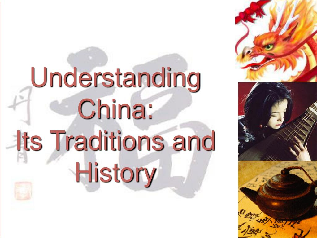understanding china its traditions and history l.
