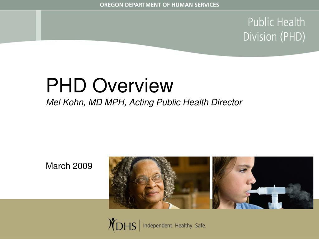 phd overview mel kohn md mph acting public health director march 2009 l.