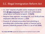 s c illegal immigration reform act