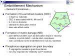 embrittlement mechanism general consensus