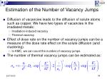 estimation of the number of vacancy jumps
