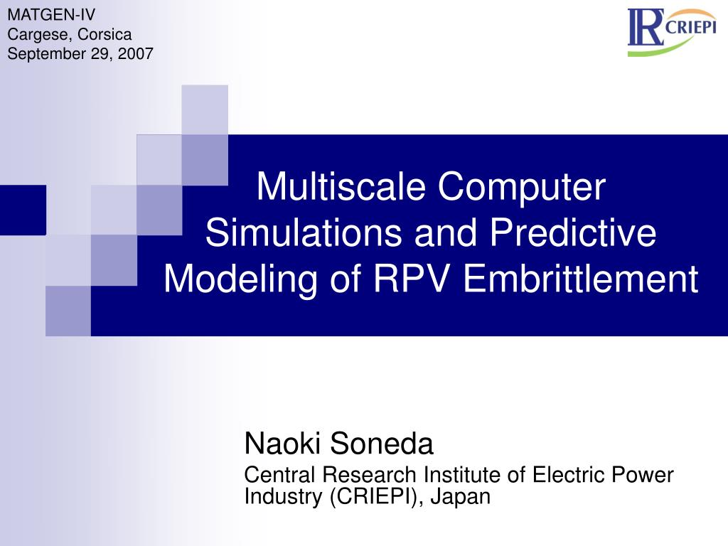 multiscale computer simulations and predictive modeling of rpv embrittlement l.