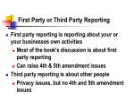 first party or third party reporting