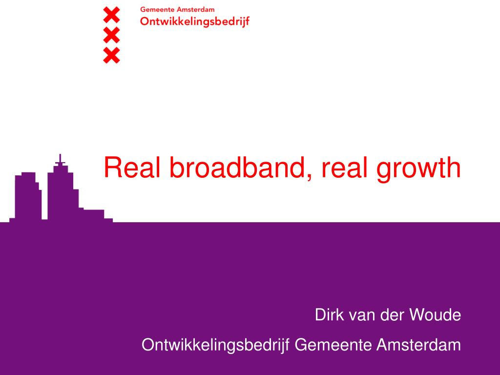 real broadband real growth l.