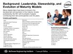 background leadership stewardship and evolution of maturity models