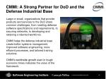 cmmi a strong partner for dod and the defense industrial base