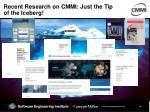 recent research on cmmi just the tip of the iceberg