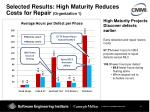 selected results high maturity reduces costs for repair organization 1