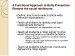 a functional approach to bully prevention remove the social reinforcers