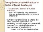 taking evidence based practices to scales of social significance
