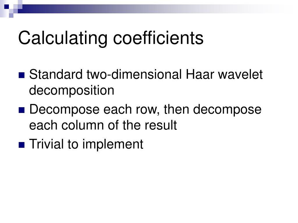 Calculating coefficients