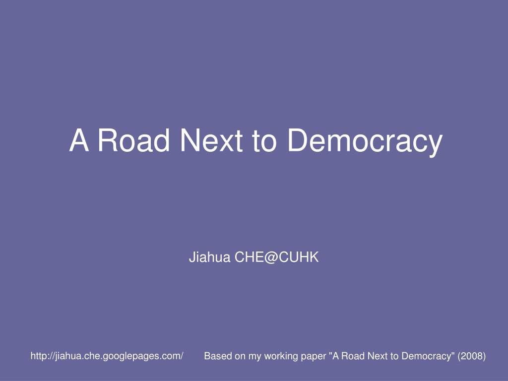 a road next to democracy l.