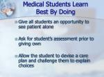 medical students learn best by doing