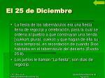 el 25 de diciembre5