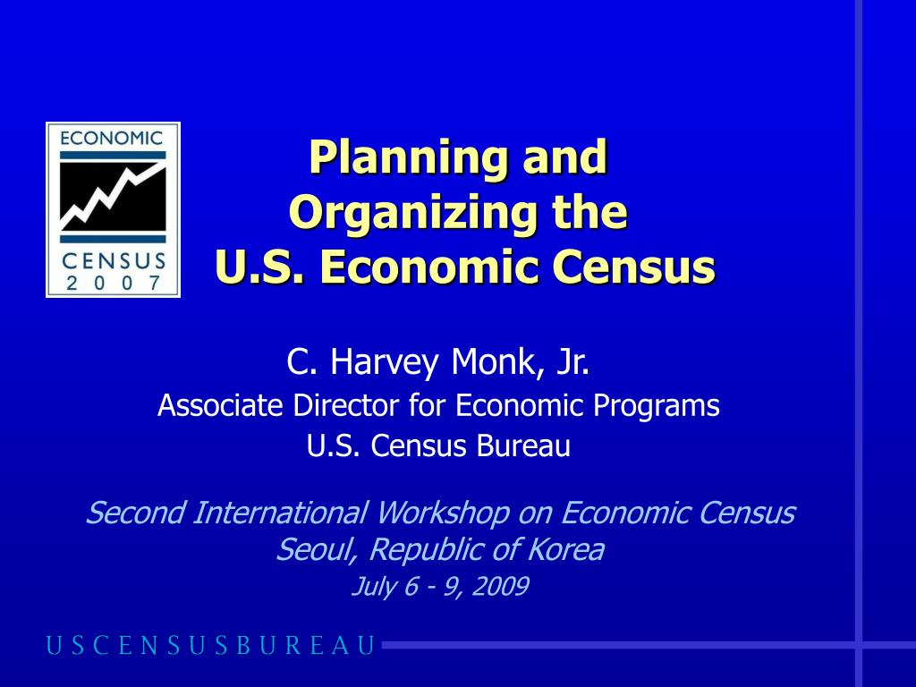 planning and organizing the u s economic census l.