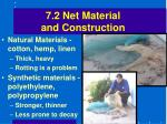 7 2 net material and construction