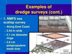 examples of dredge surveys cont