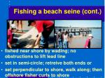 fishing a beach seine cont