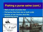 fishing a purse seine cont