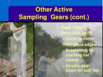 other active sampling gears cont48