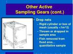 other active sampling gears cont49