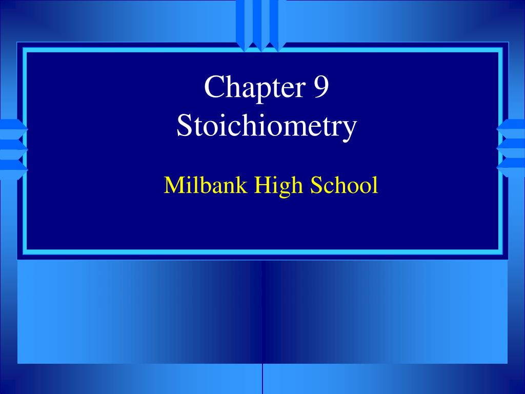 chapter 9 stoichiometry l.