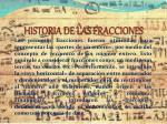 historia de las fracciones