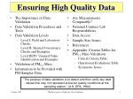 ensuring high quality data