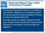 dominant market type index of economy freedom