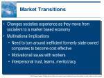 market transitions