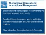 the national context and international management