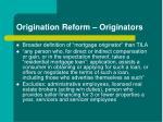 origination reform originators