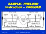 sample preload instruction preload